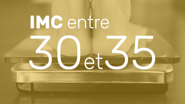 IMC entre 30 et 35