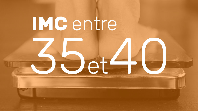 IMC entre 35 et 40
